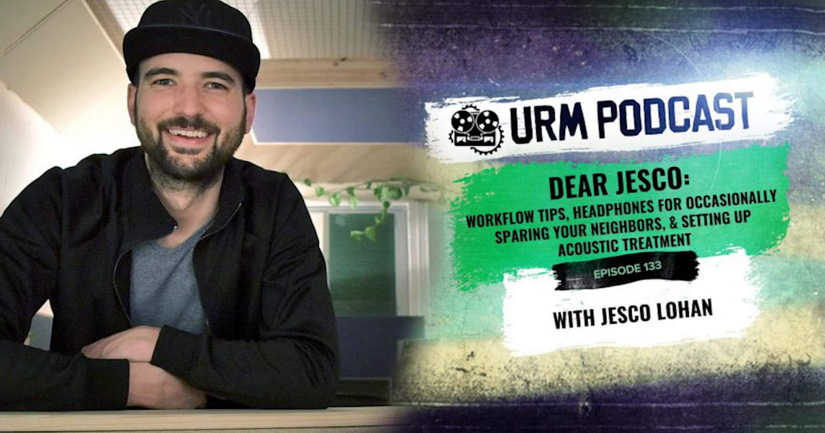 Banner of the URM podcast for EP 133 called Dear Jesco featuring Jesco Lohan of Acousticsinsider.com