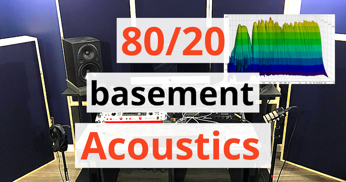 acoustics insider blog post featured image case study how to 80/20 home studio acoustics